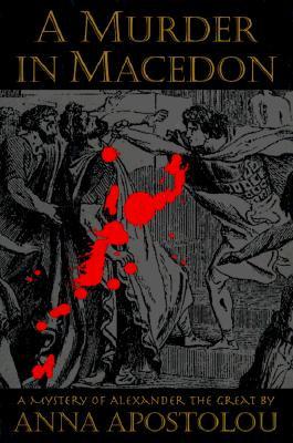 Image for A Murder in Macedon (Mystery of Alexander the Great)