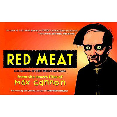 Image for Red Meat: A Collection of Red Meat Cartoons From the Secret Files of Max Cannon