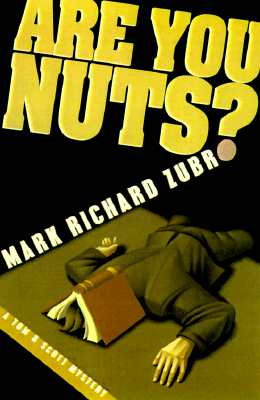 Image for Are You Nuts? (Tom and Scott Mystery)