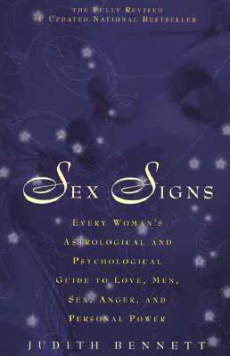 "Image for ""Sex Signs: Every woman's astrological and psychological guide to love, men, sex, anger and personal power"""