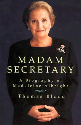 Image for Madam Secretary: A Biography of Madeleine Albright