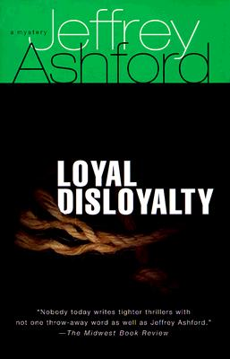 Image for Loyal Disloyalty, a Mystery