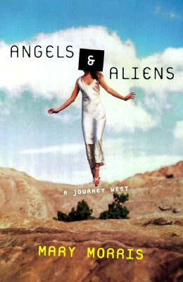 Image for Angels & Aliens: A Journey West