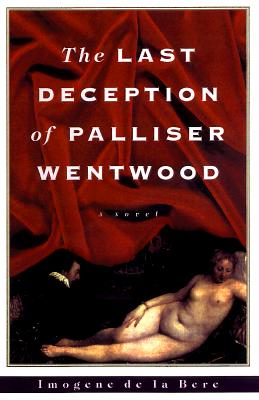 Image for The Last Deception of Palliser Wentwood