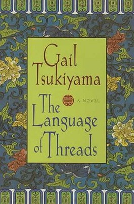 Image for LANGUAGE OF THREADS, THE : A NOVEL