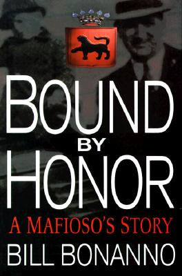 Image for Bound by Honor: A Mafioso's Story