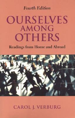 Ourselves Among Others: Readings from Home and Abroad, 4th Edition