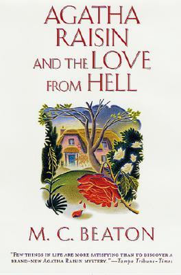 Image for Agatha Raisin and the Love from Hell (Agatha Raisin Mysteries, No. 11)