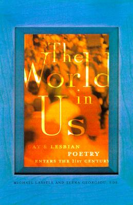 Image for The World in Us: Lesbian and Gay Poetry of the Next Wave