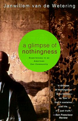 Image for A Glimpse of Nothingness: Experiences in an American Zen Community