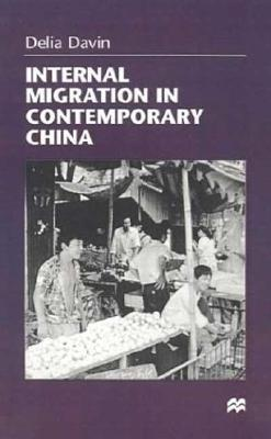 Internal Migration in Contemporary China, Davin, D.