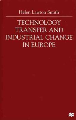 Image for Technology Transfer and Industrial Change in Europe