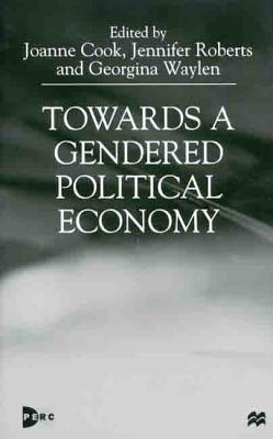 Image for Towards a Gendered Political Economy