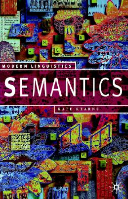 Semantics (Modern Linguistics), Kearns, Kate