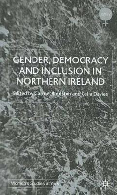 Image for Gender, Democracy and Inclusion in Northern Ireland (Women's Studies at York)