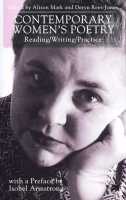 Image for Contemporary Women's Poetry: Reading/Writing/Practice