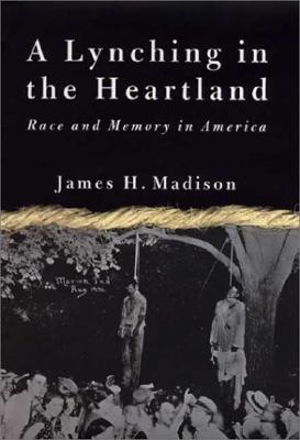 Image for A Lynching in the Heartland: Race and Memory in America