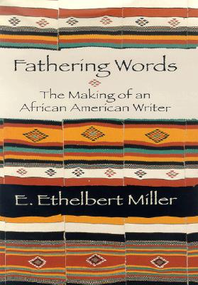 Image for Fathering Words: The Making of an African American Writer