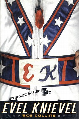 Image for Evel Knievel: An American Hero