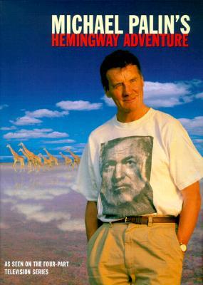Image for Michael Palin's Hemingway Adventure
