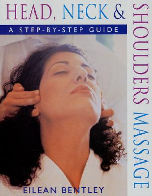 Image for Head, Neck & Shoulders Massage: A Step-by-Step Guide