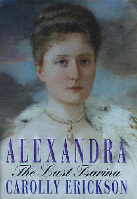 Image for Alexandra: The Last Tsarina