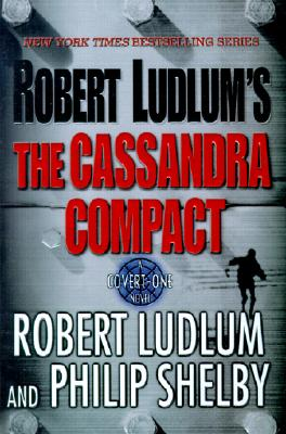 Image for The Cassandra Compact: A Covert-One Novel