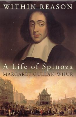 Image for Within Reason: A Life of Spinoza