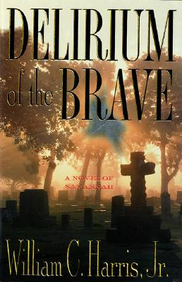 Image for Delirium of the Brave
