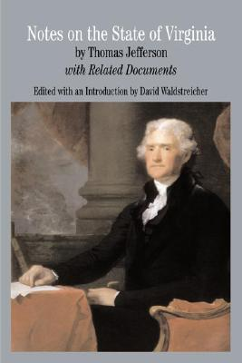 Notes on the State of Virginia: with Related Documents (Bedford Series in History & Culture), Thomas Jefferson