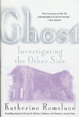 Image for Ghost : Investigating the Other Side