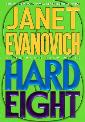 Hard Eight (Stephanie Plum), Evanovich, Janet