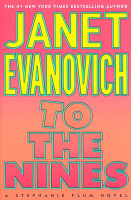 To the Nines, Evanovich, Janet