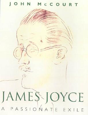 Image for James Joyce: A Passionate Exile