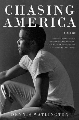 Image for Chasing America: Notes from a Rock 'n' Soul Integrationist