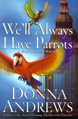 Image for We'll Always Have Parrots