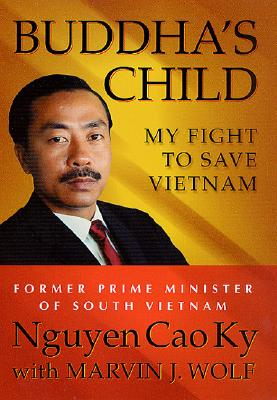 Image for Buddha's Child: My Fight to Save Vietnam