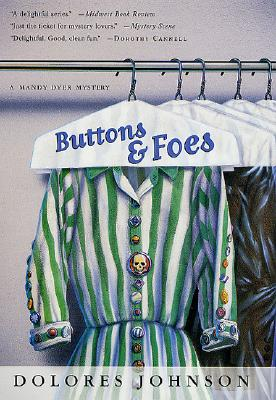 Image for Buttons & Foes: A Mandy Dyer Mystery