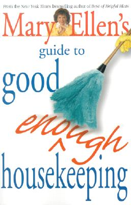 Image for Mary Ellen's Guide to Good Enough Housekeeping