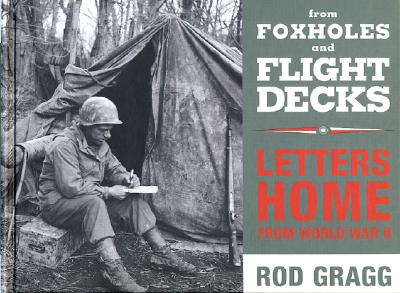Image for From Foxholes and Flight Decks: Letters Home from World War II