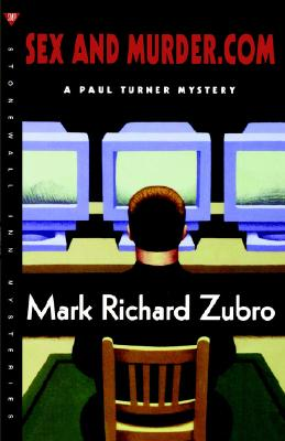 Image for SEX AND MURDER DOT COM A PAUL TURNER MYSTERY