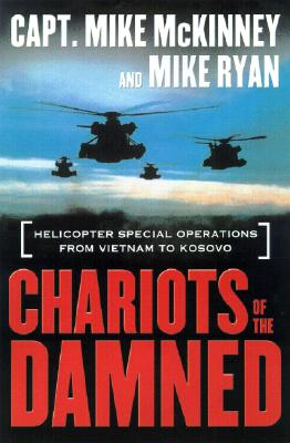 Image for Chariots of the Damned: Helicopter Special Operations from Vietnam to Kosovo