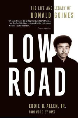 Image for Low Road: The Life and Legacy of Donald Goines