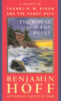 Image for The House on the Point : A Tribute to Franklin W. Dixon and the Hardy Boys
