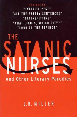 Image for The Satanic Nurses : And Other Literary Parodies