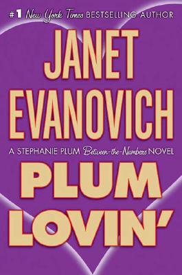 Plum Lovin': A Stephanie Plum Novel, Evanovich, Janet