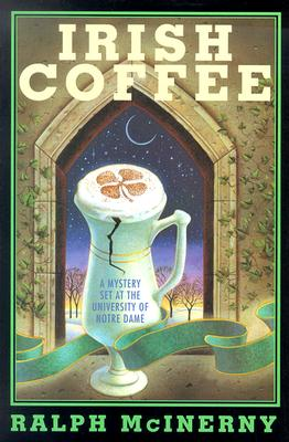 Image for Irish Coffee: A Mystery Set at the University of Notre Dame