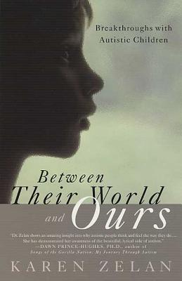 Image for Between Their World and Ours: Breakthrough with Autistic Children