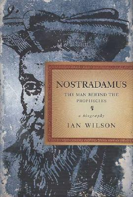 Image for Nostradamus: The Man Behind the Prophecies