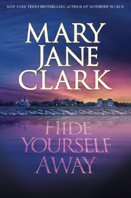 Image for Hide Yourself Away, a Novel